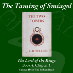 0101 - The Lord of the Rings - Bk4 - Ch1 - The Taming of Sméagol