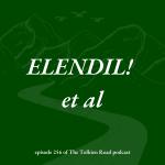 Tolkien Road podcast episode 266 Elendil! et al