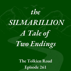 Ep 261 » The Silmarillion » A Tale of Two Endings » Keith Mathison » Middle-earth Eschatology